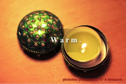 Light the green candle from Doina. It's warm.